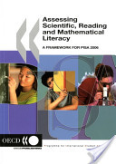 Assessing scientific, reading and mathematical literacy: a framework for PISA 2006