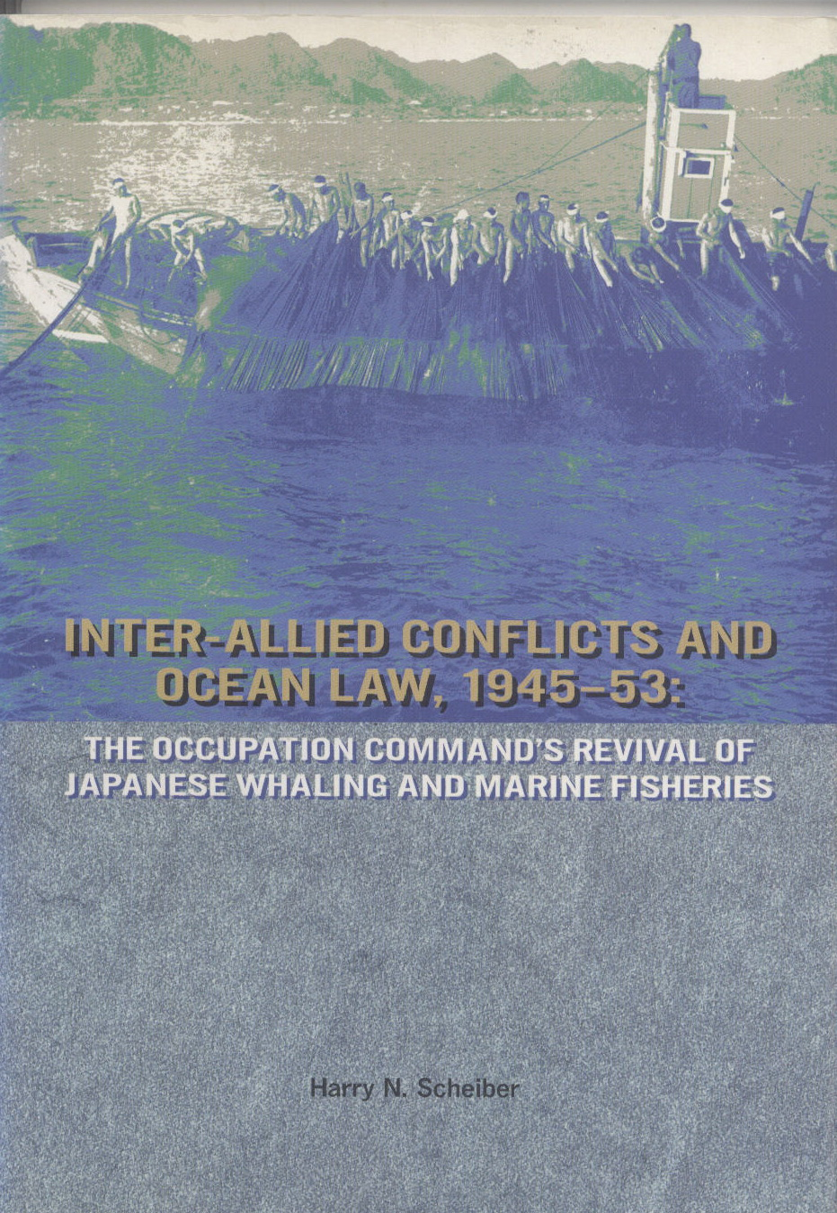 Inter-Allied conflicts and ocean law, 1945-53