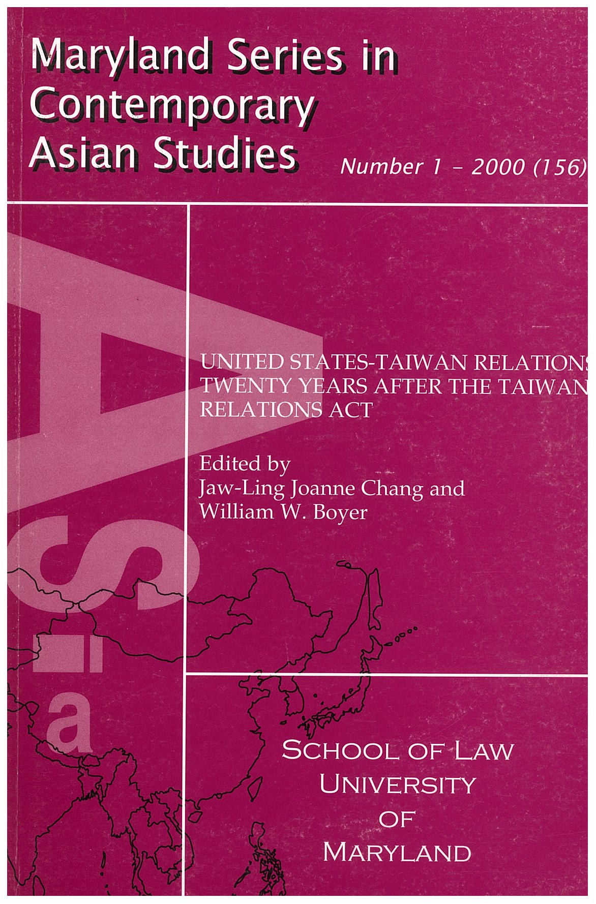 United States-Taiwan Relations: Twenty Years After the Taiwan Relations Act