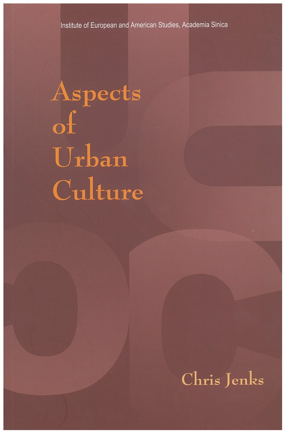 Aspects of Urban Culture