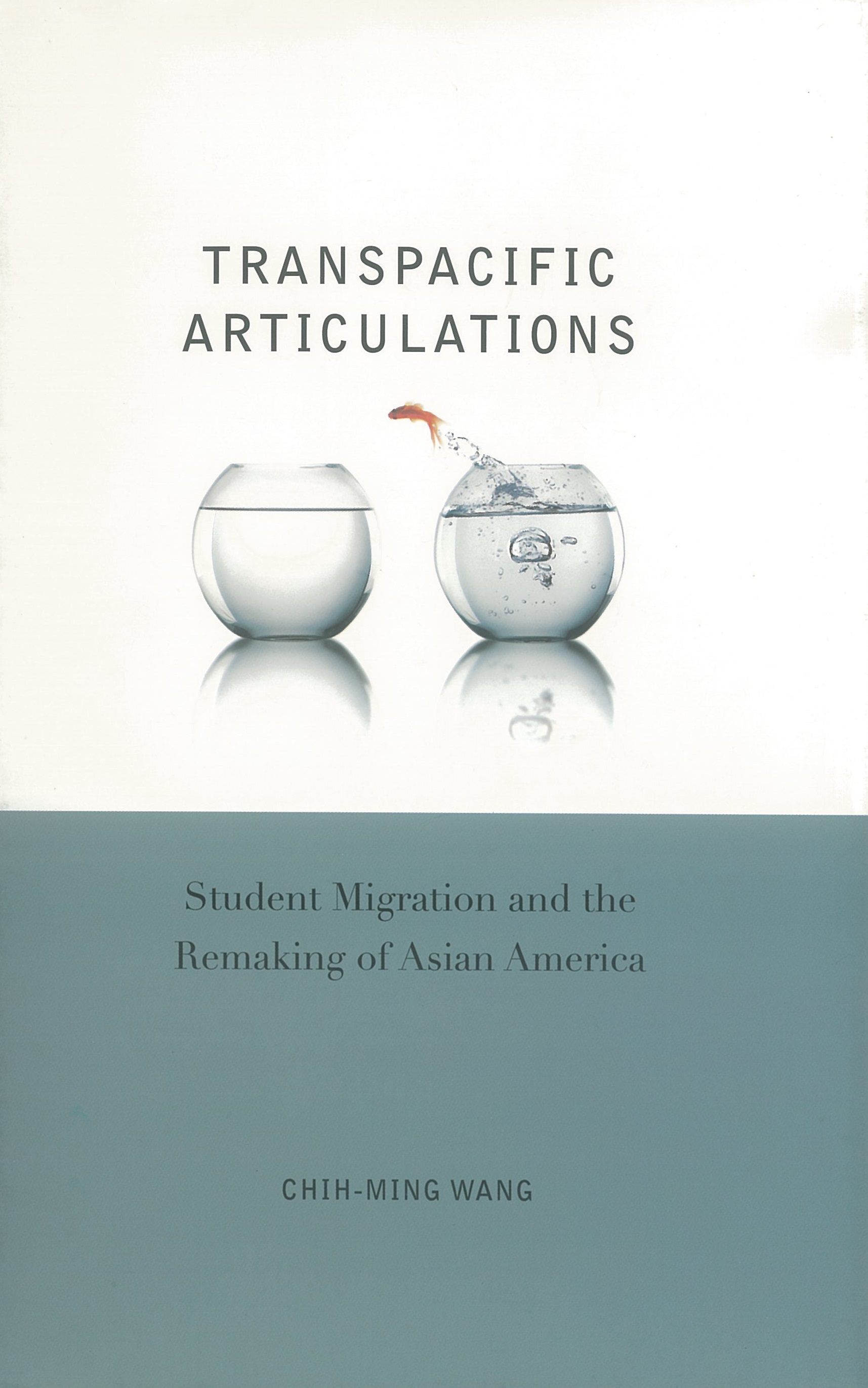 Transpacific Articulations: Study Abroad and the Remaking of Asian America