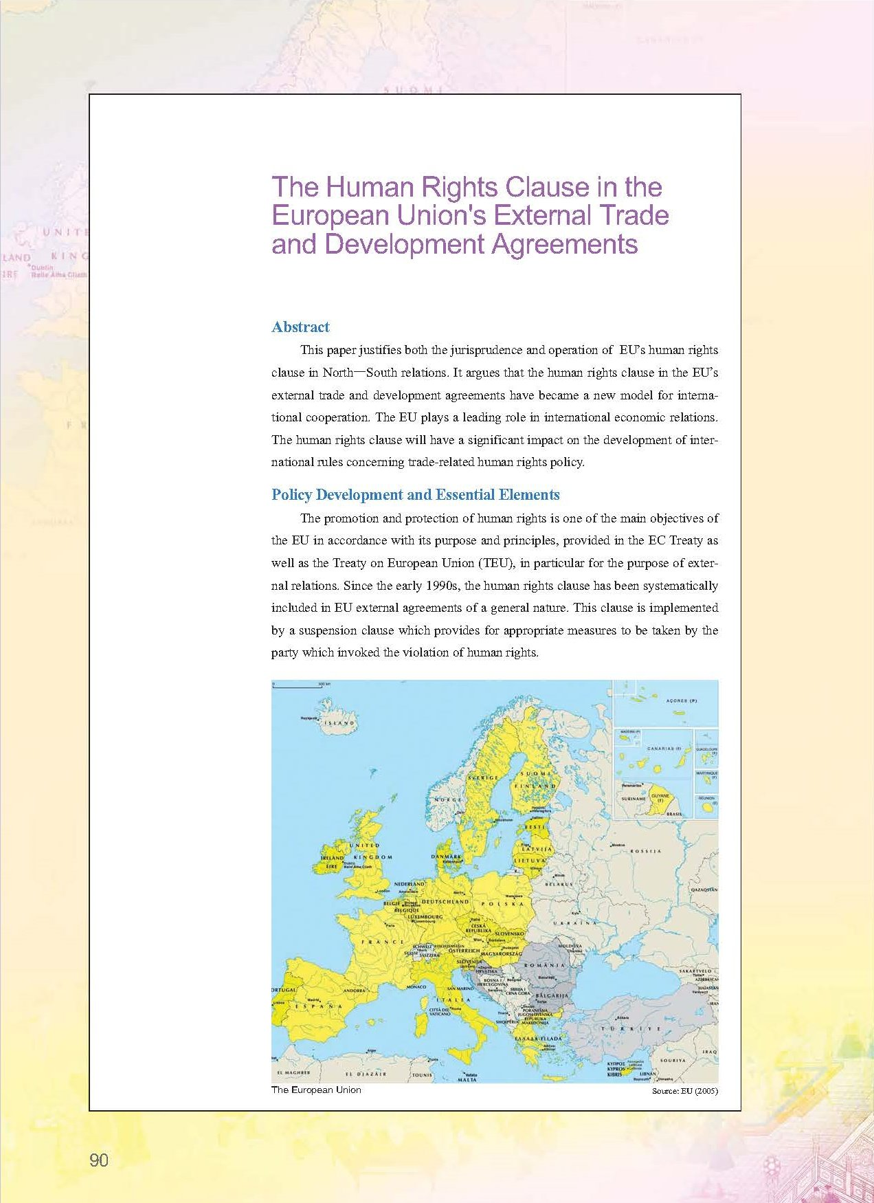 The Human Rights Clause in the European Union's External Trade and Development Agreements